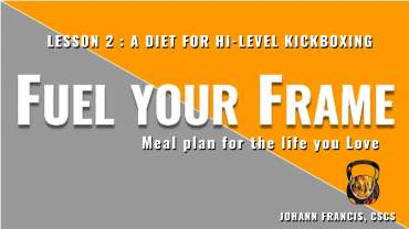 Meal Planning for Kickboxing | Free nutrition class Fuel your Frame #2