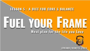 Meal planning for Core Workouts, Balance and Bodyweight   Free nutrition course Fuel your Frame #5