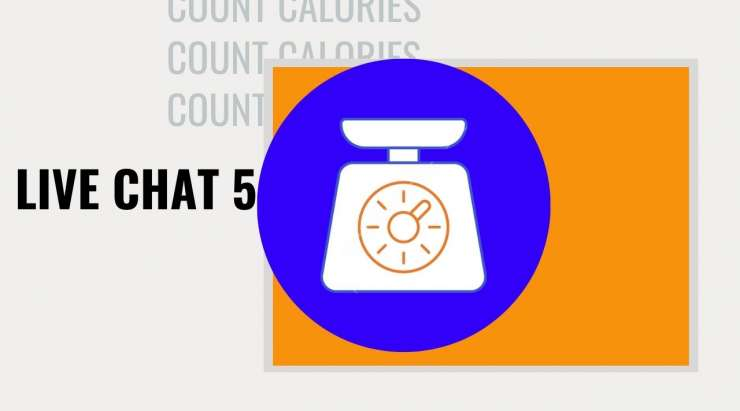 Calculate calories Quick | Live Chat #5