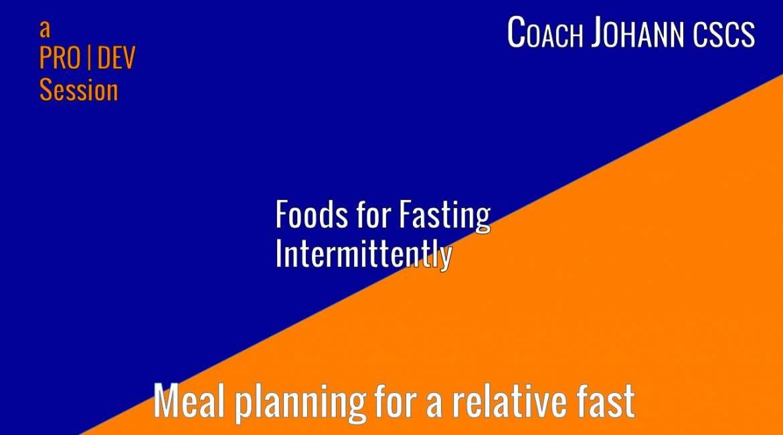 Intermittent Fasting meal plan Breakdown