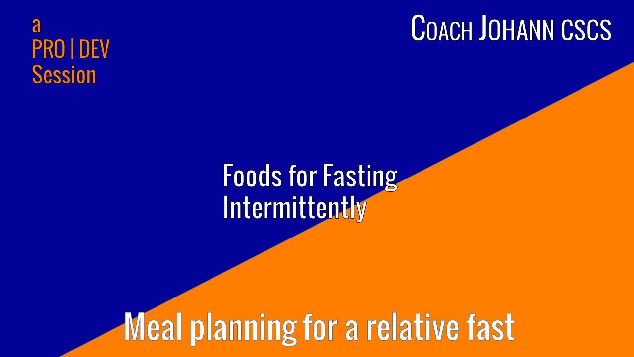 foods for fasting free breakdown