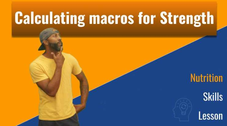 Calculating macros for Strength