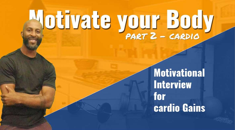 Motivate your Body #2 – Cardio